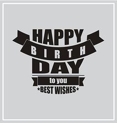 Vintage Happy Birthday card frame design vector image