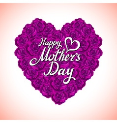 mother Day Heart Made of violet Roses bouquet of vector image