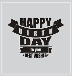Vintage Happy Birthday card frame design vector image vector image