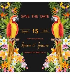 Wedding Card Tropical Flowers Parrot Bird vector image vector image