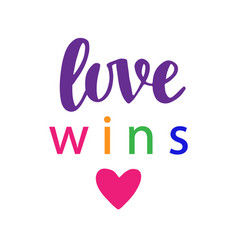 Love wins pride slogan gay rights concept vector
