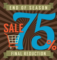 75 percent end of season sale vector