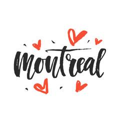 montreal modern city hand written brush lettering vector image