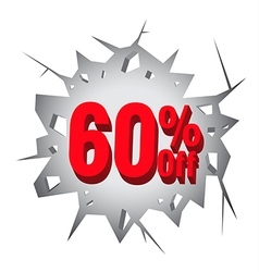 Sale 60 percent on Hole cracked white wall vector image