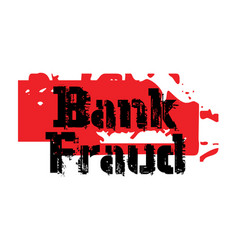 Bank fraud sticker vector