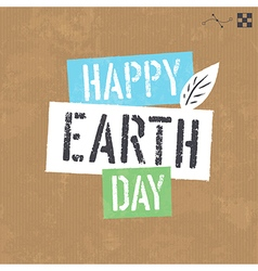 Earth day lettering on cardboard texture vector image