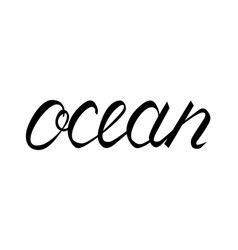 modern brush inscription ocean vector image