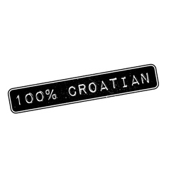 100 percent croatian rubber stamp vector