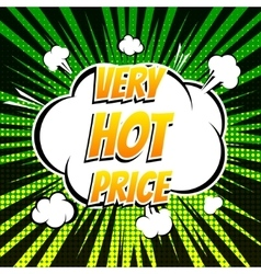 Very hot price comic book bubble text retro style vector