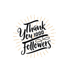 thank you 1000 followers poster you can use vector image vector image