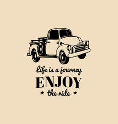 life is a journey enjoy the ride motivational vector image