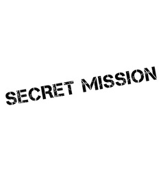 Secret mission black rubber stamp on white vector