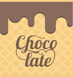 chocolate letters with waffle background vector image