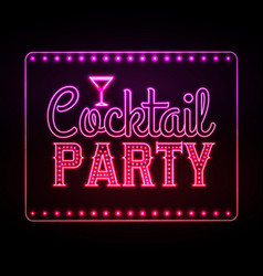 Neon sign cocktail party vector