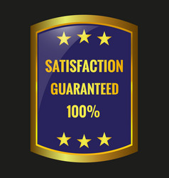 satisfaction guarantee label vector image