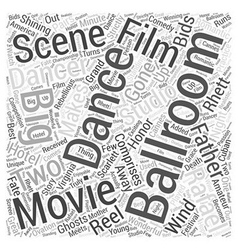 Ballroom dancing and hollywood word cloud concept vector