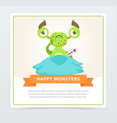 Funny sick green monster with thermometer happy vector
