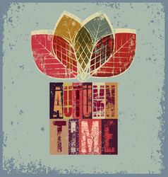 Autumn time typographical vintage grunge poster vector