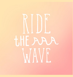 Ride the wave vector