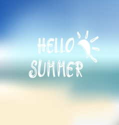 Summer beach background and text hello summer vector