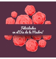 Happy mothers day spanish greeting card rose vector