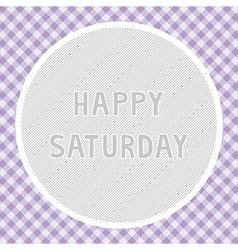 Happy Saturday background vector image vector image