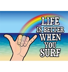 Life is better when you surf vector