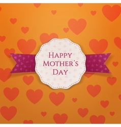 Happy Mothers Day greeting paper Label vector image