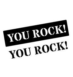 You rock black rubber stamp on white vector