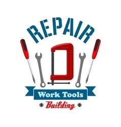 Repair work tools label emblem vector image vector image
