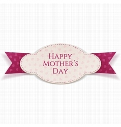 Happy mothers day realistic paper label vector