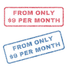 from only dollar 9 per month textile stamps vector image