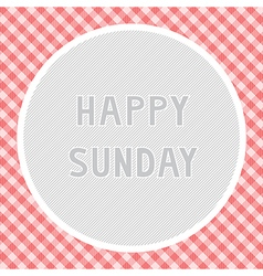 Happy Sunday background vector image vector image