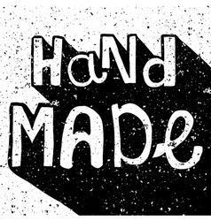 Vintage distressed black and white hand made label vector