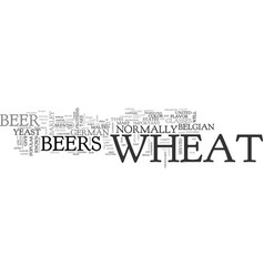 wheat beers text word cloud concept vector image vector image