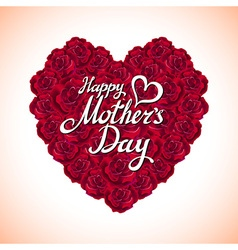 Red rose mother day heart made of red roses vector
