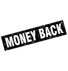 square grunge black money back stamp vector image