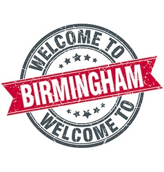 Welcome to birmingham red round vintage stamp vector