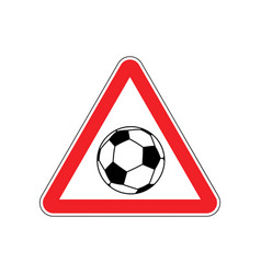 Attention soccer danger red road sign footballl vector