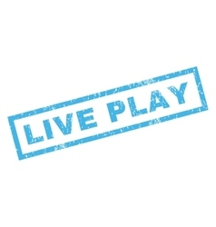 Live play rubber stamp vector
