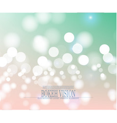 abstract bokeh vision bright background design vector image