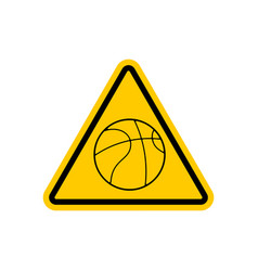 attention basketball dangers yellow road sign vector image vector image
