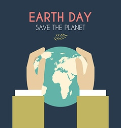 Earth day celebrating card or poster design hands vector