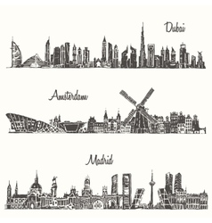 Set skylines dubai madrid amsterdam drawn sketch vector
