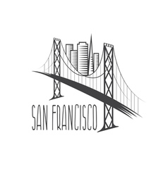 San francisco-oakland bay bridge and buildings vector