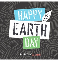 Happy earth day logotype on tree rings background vector