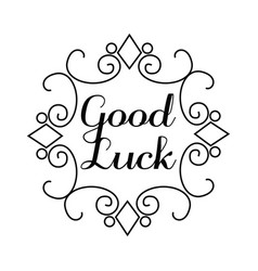 Good luck lettering in hand draw frame vector