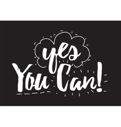 Yes you can inscription Greeting card with vector image