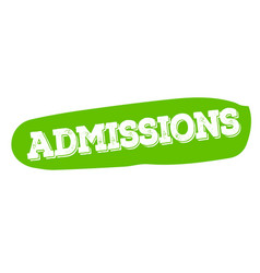 admissions sticker stamp vector image vector image