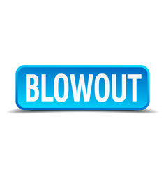 Blowout blue 3d realistic square isolated button vector